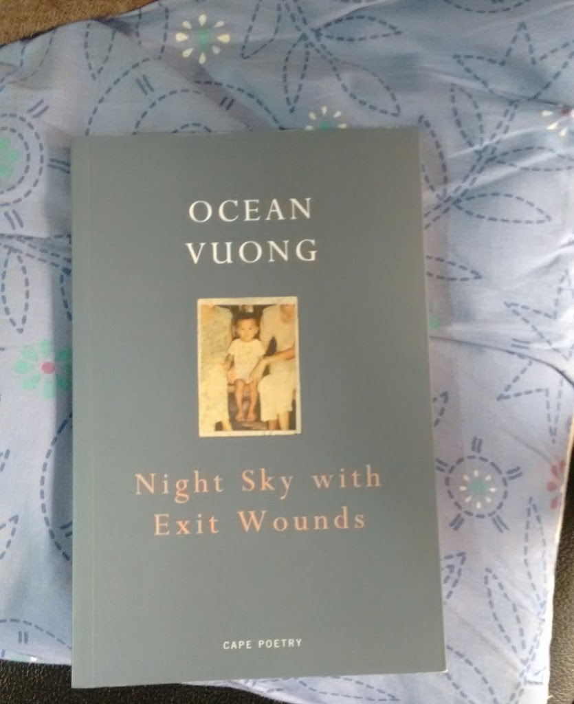 Friday Poetry from Ocean Vuong and Happy Weekend